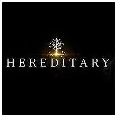 ヘレディタリーの意味は?あらすじとキャスト、日本公開日を紹介!